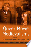 Queer Movie Medievalisms