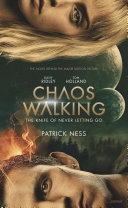 Chaos Walking Movie Tie-in Edition: The Knife of Never Letting Go Pdf/ePub eBook