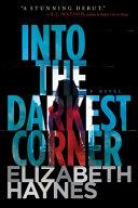 Into the Darkest Corner Book