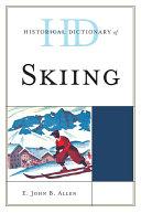 Historical Dictionary of Skiing Pdf/ePub eBook