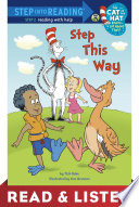 Step This Way  Dr  Seuss Cat in the Hat  Read   Listen Edition