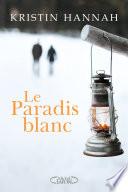 Le paradis blanc Pdf/ePub eBook