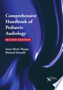 """Comprehensive Handbook of Pediatric Audiology, Second Edition"" by Anne Marie Tharpe, Richard Seewald"