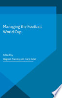 Managing the Football World Cup