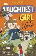 Pdf The Naughtiest Girl: Naughtiest Girl Keeps A Secret