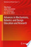 Advances In Mechanisms Robotics And Design Education And Research Book PDF