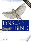 """DNS and BIND"" by Paul Albitz, Cricket Liu"