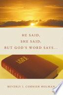 He Said  She Said  But God s Word Says