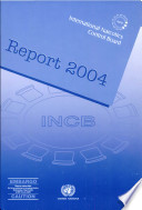 Report Of The International Narcotics Control Board 2004 Book PDF