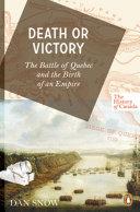 The History of Canada Series: Death or Victory Pdf/ePub eBook