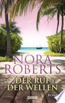 Der Ruf der Wellen  : Roman