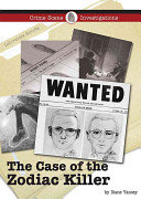 Read Online The Case of the Zodiac Killer For Free