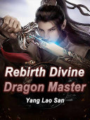 Rebirth: Divine Dragon Master