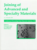 Joining of Advanced and Specialty Materials