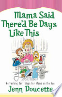 Mama Said There d Be Days Like This Book