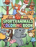 Sporty Animals Coloring Book