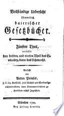 Vollständige Uebersicht sämmtlich baierischer Gesetzbücher