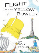 Flight of the Yellow Bowler