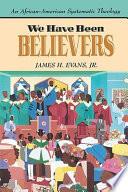 We Have Been Believers Book