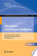 Information and Business Intelligence  : International Conference, IBI 2011, Chongqing, China, December 23-25, 2011. Proceedings , Parte 2