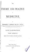 The Theory and practice of medicine v  1 2 Book