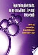 Exploring Methods in Information Literacy Research Book