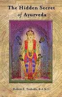 Pdf The Hidden Secret of Ayurveda