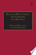 Disaster Management for Libraries and Archives