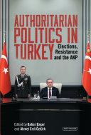Pdf Authoritarian Politics in Turkey Telecharger