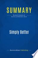 Summary: Simply Better