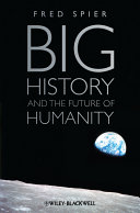 Cover of Big History and the Future of Humanity