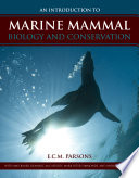 An Introduction to Marine Mammal Biology and Conswervation Book