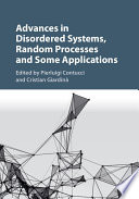 Advances in Disordered Systems  Random Processes and Some Applications
