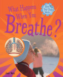 What Happens When You Breathe