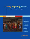 Liberty, Equality, Power: A History of the American People