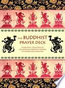 The Buddhist Prayer Deck