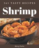 365 Tasty Shrimp Recipes