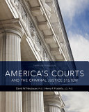 America s Courts and the Criminal Justice System   Mindtap Criminal Justice  1 Term 6 Months Access Card