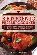 The Ketogenic Pressure Cooker