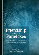 Friendship and its Paradoxes