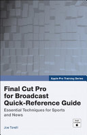 Final Cut Pro 6 For News And Sports Quick Reference Guide