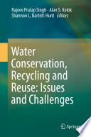 Water Conservation  Recycling and Reuse  Issues and Challenges