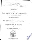 Census Reports Tenth Census: Report on the mining industries of the United States (Exclusive of the precious metals), with special investigations into the iron resources of the republic and into the cretaceous coals of the northwest