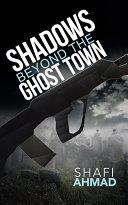 Shadows Beyond the Ghost Town [Pdf/ePub] eBook