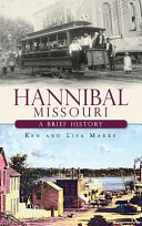 Pdf Hannibal Missouri: A Brief History