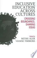 Inclusive Education Across Cultures Book
