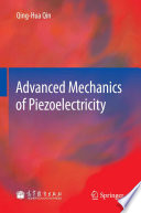 Advanced Mechanics of Piezoelectricity