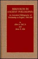 Resources in ancient philosophy: an annotated bibliography of scholarship in English, 1965-1989