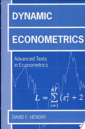 Read Online Dynamic Econometrics Free Books - Unlimited Book