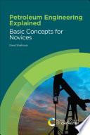 Petroleum Engineering Explained Book